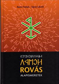 Rumi Tamás - Sípos László: Rovás alapismeretek